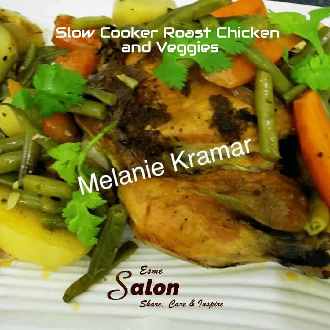 Slow Cooker Roast Chicken and Veggies