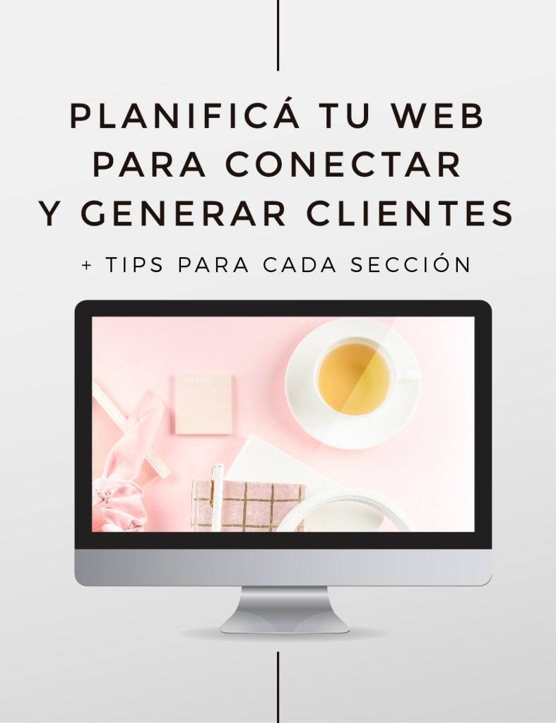 Planificá tu web para conectar y generar clientes