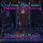 Shaelaura's House of Magic [NA]