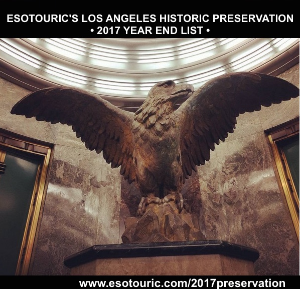 Esotouric's Los Angeles Historic Preservation 2017 year-end list
