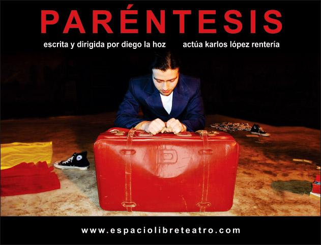 Obra «Paréntesis» de la Compañía Espacio Libre de Lima abre Temporada Teatral Otoño 2012 – Teatro en Iquique 2012