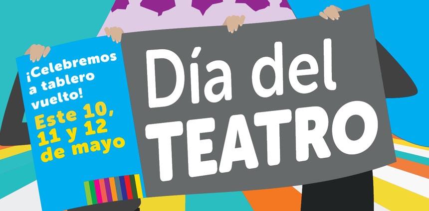 Celebramos el Día del Teatro – Mayo 2012