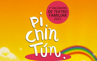 2º Encuentro de Teatro Familiar Pichintún – 2021