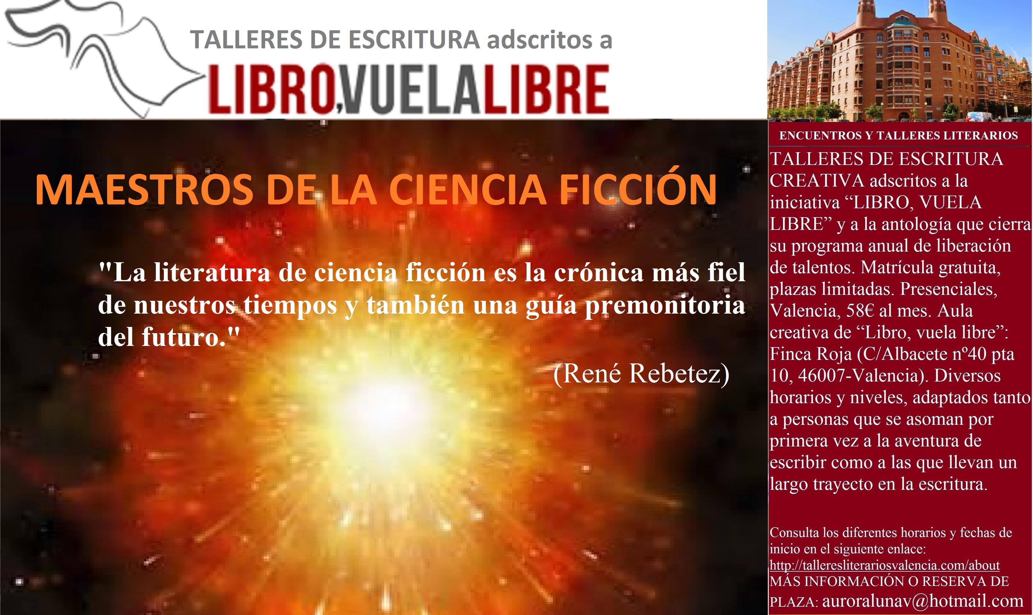 MAESTROS DE LA CIENCIA FICCIÓN. Cursos de escritura en Valencia. Clave F-26