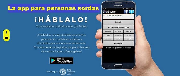 """""""Hablaló"""", la app que ayuda a las personas sordas a comunicarse... hablando"""