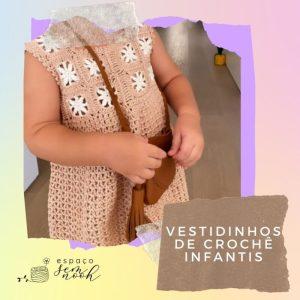 Vestidinhos de crochê infantis