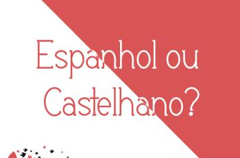 espanhol ou castelhano