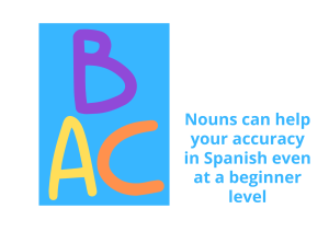 How to use the nouns in Spanish