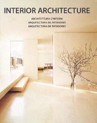 Interior architecture. Ediz. multilingue