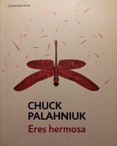 Lee más sobre el artículo Eres hermosa. Chuck Palahniuk