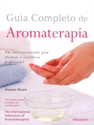 Guia completo da Aromaterapia