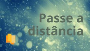 Link p/ Passe à Distância