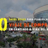 Viajes de compras a Chile: 10 datos útiles