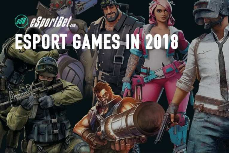 Esports games in 2018   New and upcoming competitive video games New and upcoming esport games in 2018
