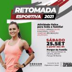 """Parque da Família recebe """"Retomada Esportiva"""" em 25 de setembro"""