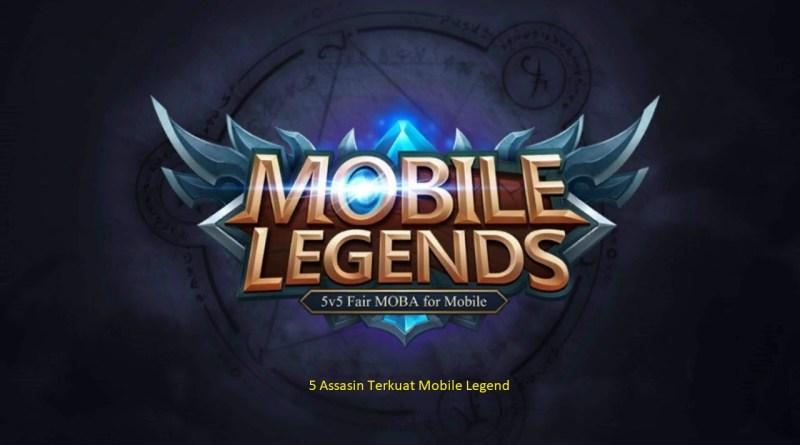 5 Assasin Terkuat Mobile Legend