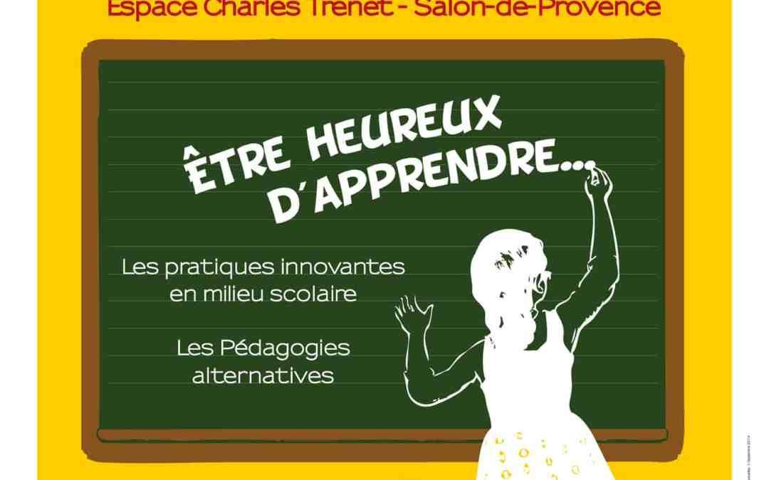Etre heureux d'apprendre le 22 Novembre à Salon de Provence