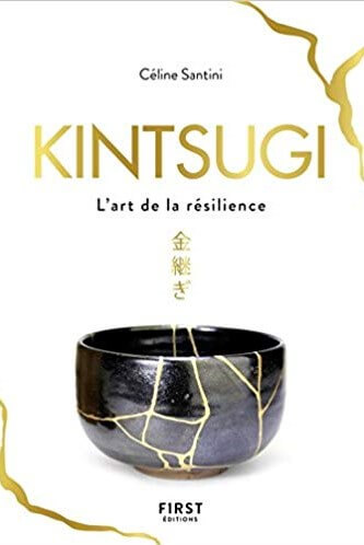 Kintsugi The Art of Resilience