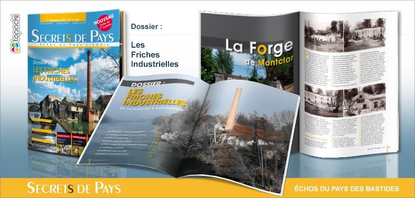 Le numéro 1 de « Secrets de Pays » et son dossier thématique « Les friches industrielles »…