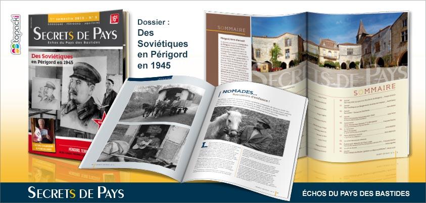 Le numéro 5 de « Secrets de Pays » et son dossier thématique « Des Soviétiques en Périgord en 1945 »…