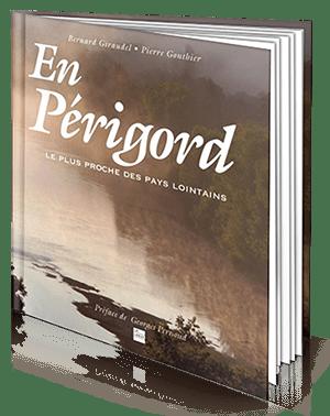 Couverture du livre En Perigord Pierre Gonthier et Bernard Giraudel