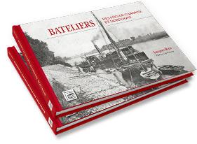 Commander le livre de Bateliers des Pays de Garonne et Dordogne