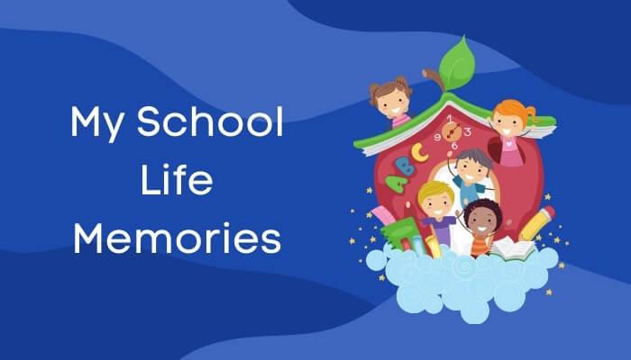 मेरे विद्यार्थी-जीवन की मधुर स्मृतियाँ पर हिंदी में निबंध My School Life Memories Essay in Hindi