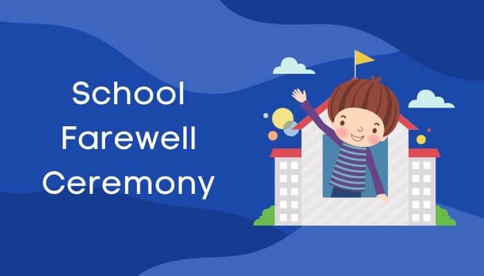 पाठशाला से बिदा लेते हुए पर हिंदी में निबंध School Farewell Ceremony Essay in Hindi