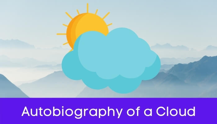 बादल की आत्मकथा हिंदी निबंध - Autobiography of Cloud Essay in Hindi