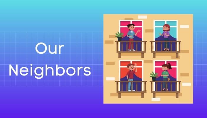 हमारे पड़ोसी हिंदी निबंध - Our Neighbors Essay in Hindi
