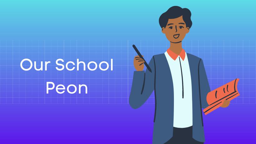 हमारी पाठशाला का चपरासी हिंदी निबंध Our School Peon Essay in Hindi