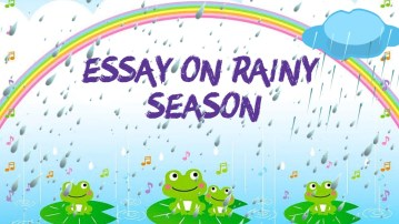 ESSAY ON RAINY SEASON