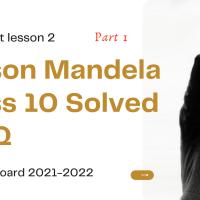 Nelson Mnadela multiple choice question class 10