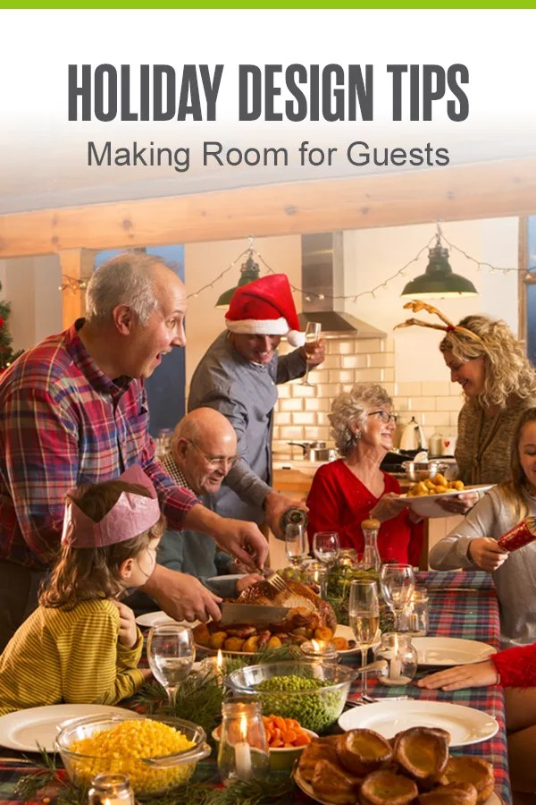 Need to make room for family and friends during the holidays? Check out these holiday organization hacks and design tips to maximize space for guests! via @extraspace