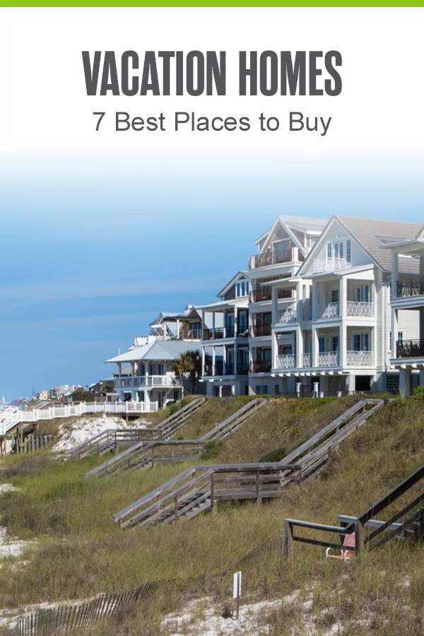 Searching for the best places to buy a vacation home? Whether you want a house on the beach or a condo near ski resorts, here are the seven best U.S. cities for investing in a vacation property! via @extraspace