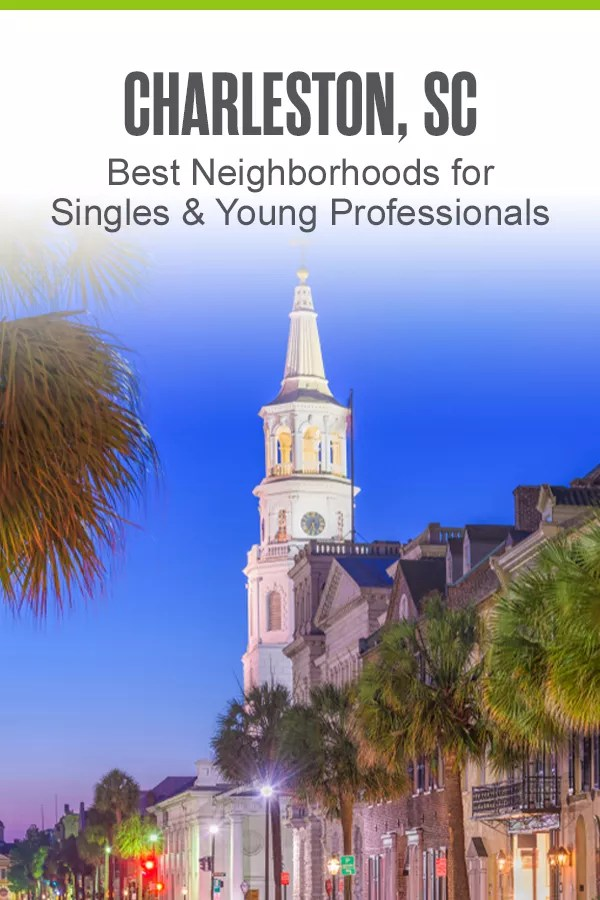Thinking about moving to Charleston? This South Carolina city is a top spot for young adults looking for jobs, affordable housing, and cool things to do on the weekends. Here are the five best places to live in Charleston for singles and young professionals! via @extraspace