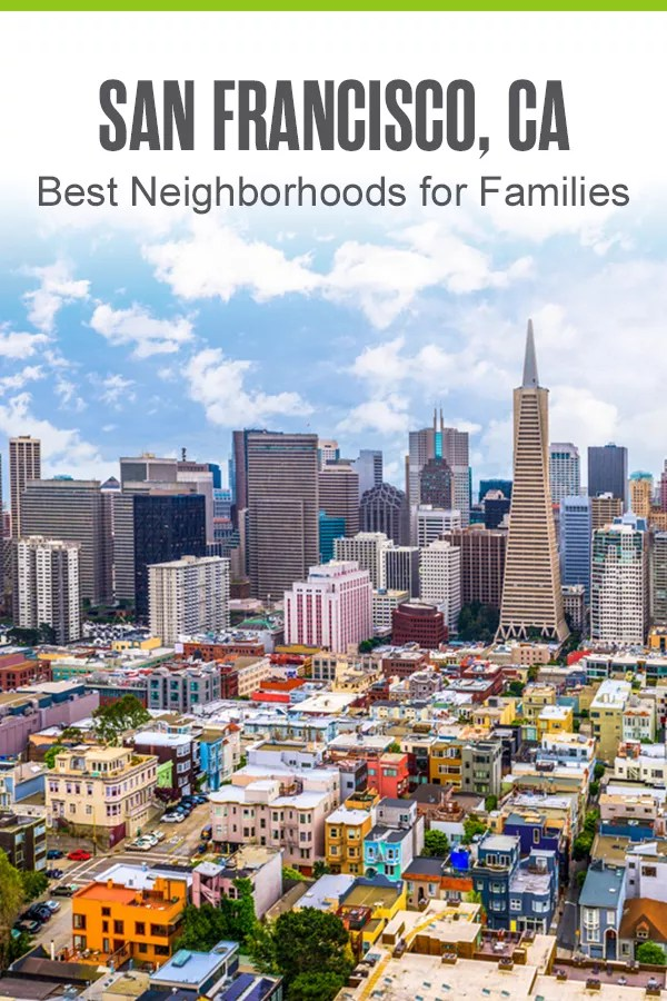 Thinking about moving to San Francisco with your family? The Bay Area has tons of family-friendly neighborhoods with highly-rated schools, outdoor recreation spots, and other things to do with kids. Check out these five best San Francisco neighborhoods for families! via @extraspace