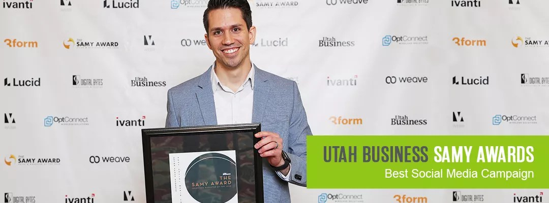 Utah Business SAMY Awards: Best Social Media Campaign