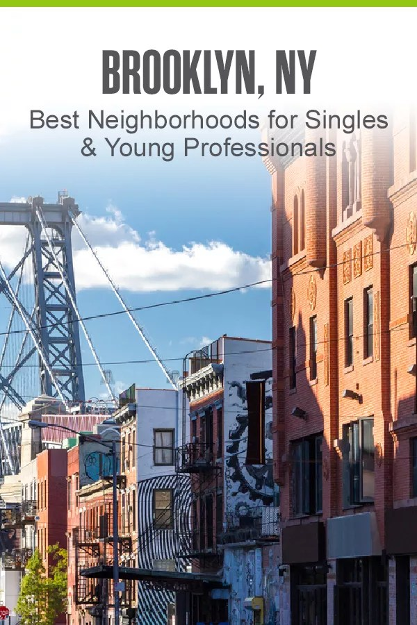 Moving to Brooklyn? Check out these five BK neighborhoods that offer great housing and plenty of fun things to do for singles and young professionals! via @extraspace