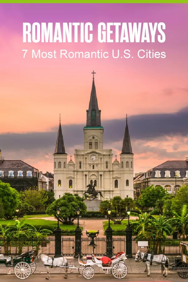 Looking for the top romantic destinations in the U.S.? These seven romantic cities offer everything you could want for a couples weekend getaway! via @extraspace