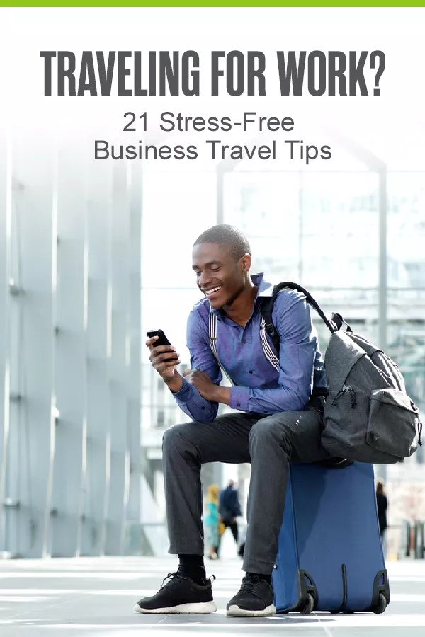 Don't get stressed out by a temporary job relocation! Check out these 21 tips for how to make business travel easier! via @extraspace