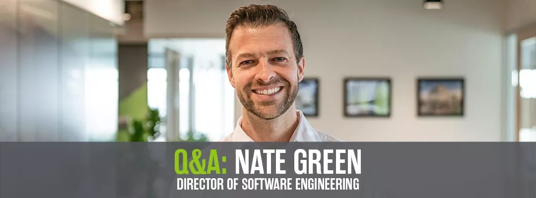 q&a with nate gree, director of software engineering