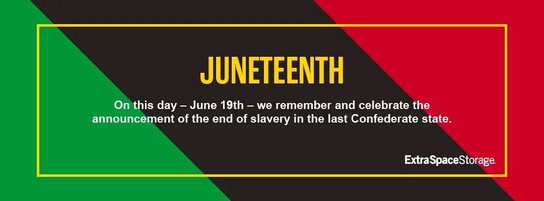 Juneteenth 2020 Extra Space Storage