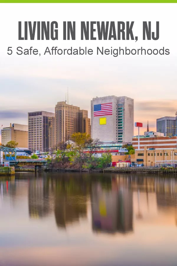 Moving to Newark? These five best neighborhoods in Newark offer affordable housing, top-rated schools, plenty of entertainment, and more. via @extraspace