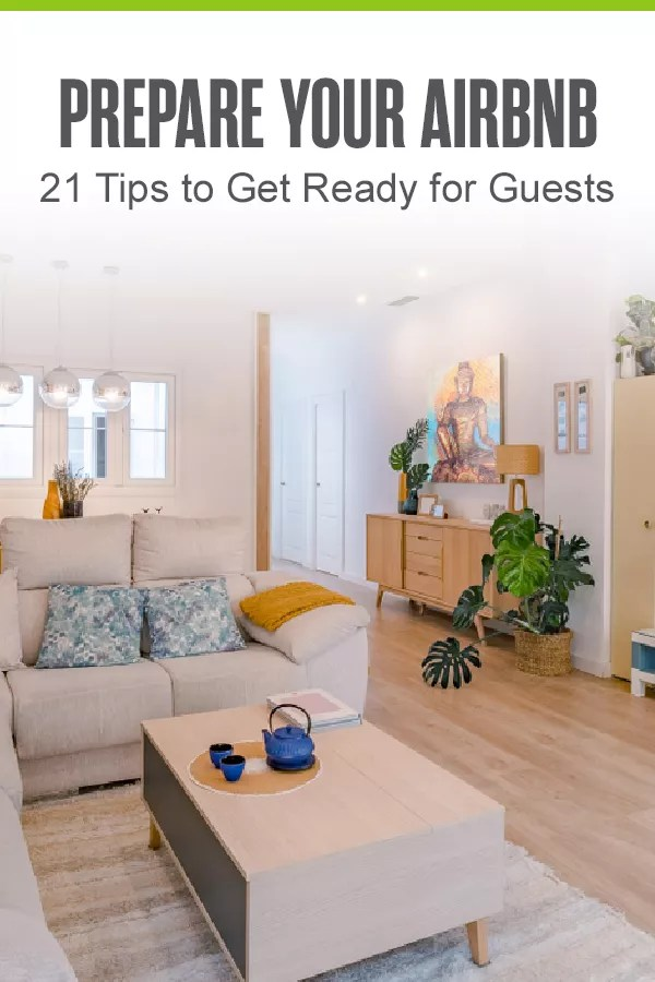 Before listing your vacation rental on Airbnb, you should complete home maintenance and stock up on essentials. Check out these 21 ways to get your house ready for Airbnb! via @extraspace