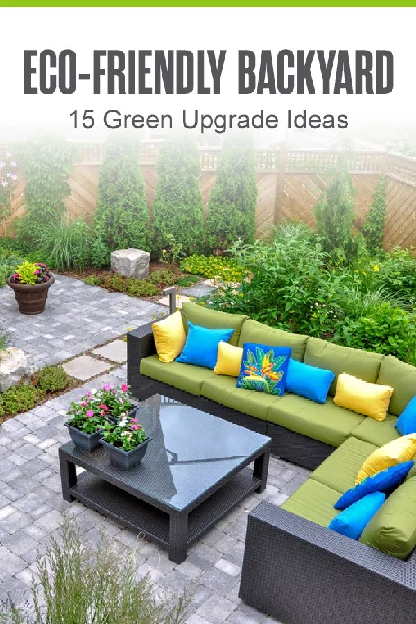 Looking for sustainable backyard upgrades? From landscaping with native plants to using eco-friendly lawn tools, these 15 ideas can help protect the planet! via @extraspace