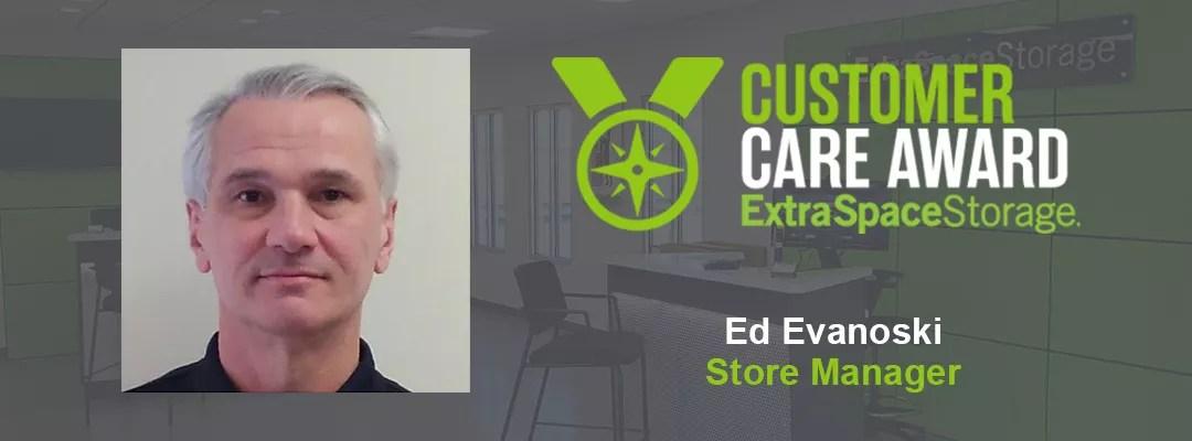 Customer Care Award: Extra Space Storage: Ed Evanoski: Store Manager