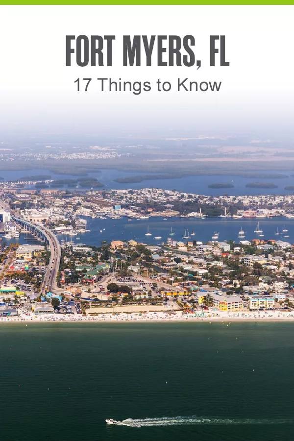 Considering living in Fort Myers? From amazing Florida beaches to fun activities for families, here are 17 things to know about Fort Myers! via @extraspace