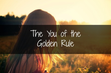 The You of the Golden Rule