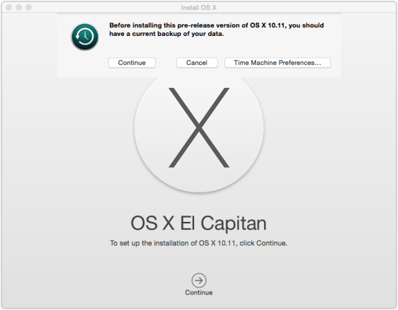 OSX El Capitan Time Machine Warning 564x440 OS X El Capitan Public Beta Now Available.  Remember To Backup.